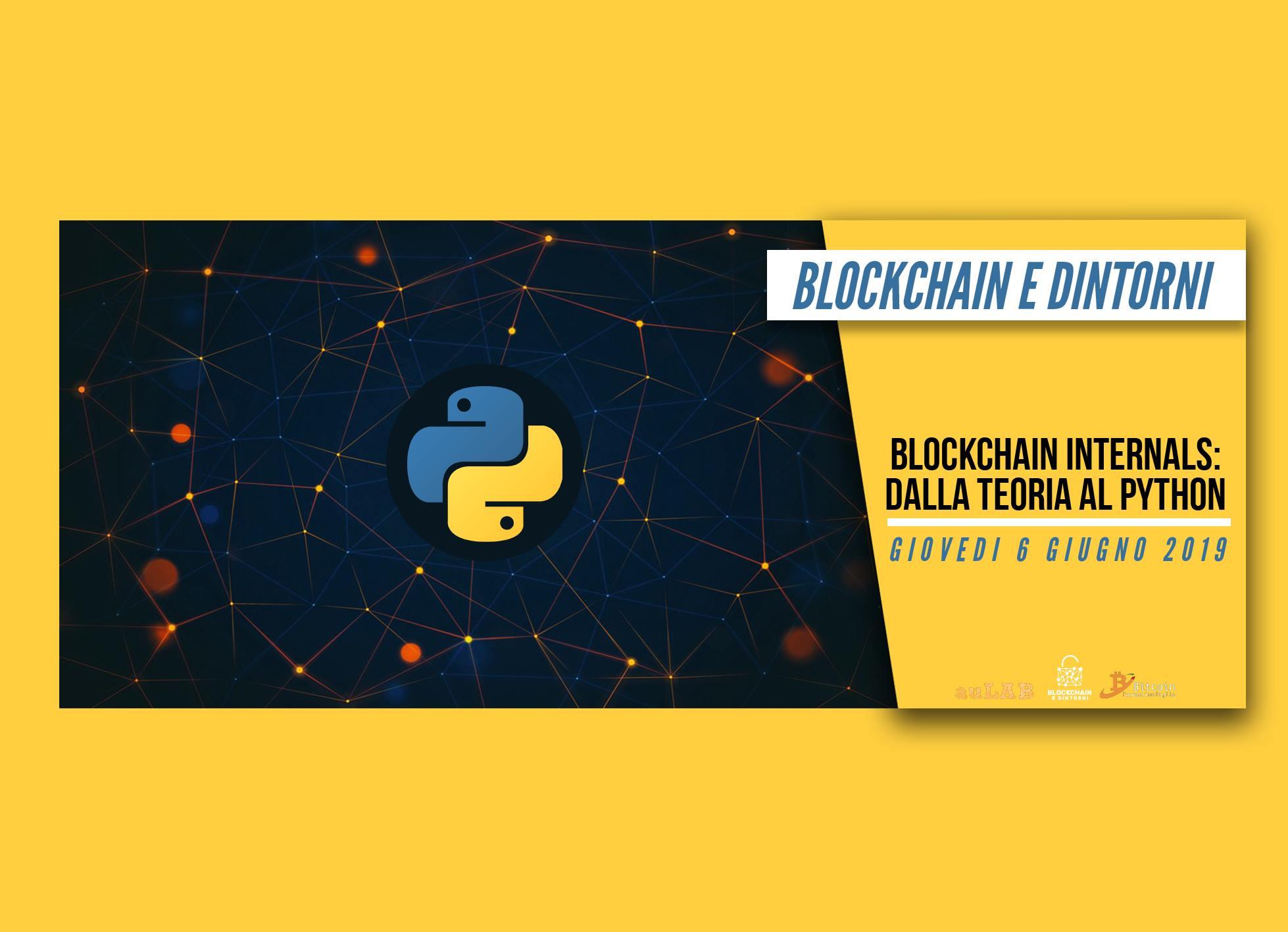 Blockchain Internals dalla teoria al Phyton