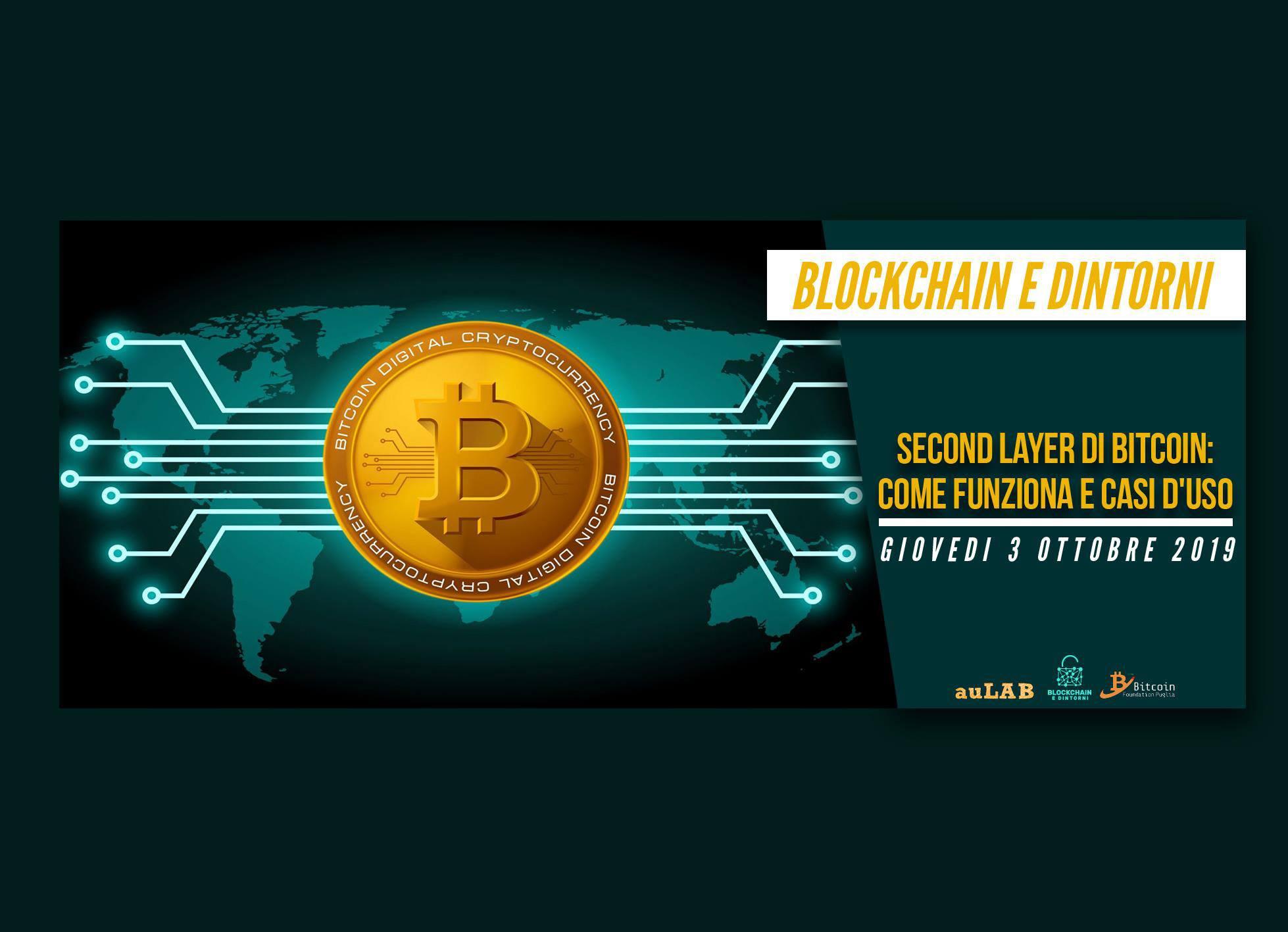 Second layer di Bitcoin, come funziona e casi d'uso